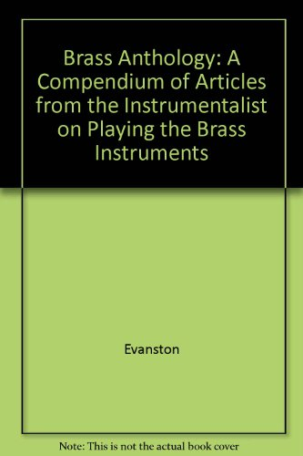 9780686158905: Brass Anthology: A Compendium of Articles from the Instrumentalist on Playing the Brass Instruments