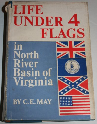 Life Under Four Flags in North River: May, Clarence Edward