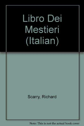 Libro Dei Mestieri (Italian) (0686168933) by Richard Scarry