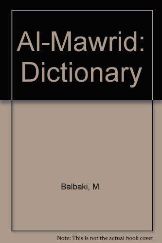 9780686183679: Al-Mawrid: Dictionary