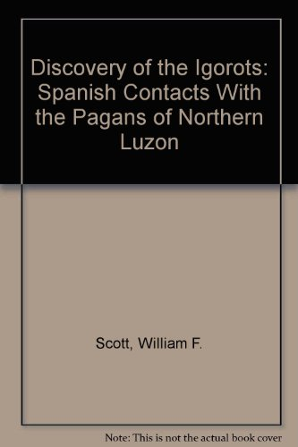 9780686187080: Discovery of the Igorots: Spanish Contacts With the Pagans of Northern Luzon