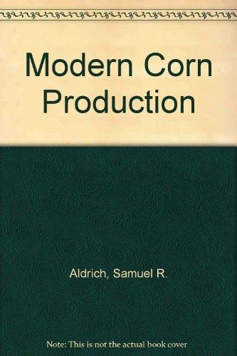 9780686191889: Modern Corn Production