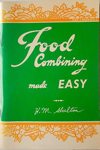 9780686205807: Food Combining Made Easy
