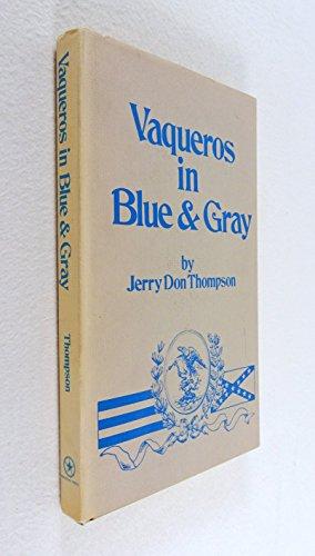 9780686211822: Vaqueros in Blue & Gray