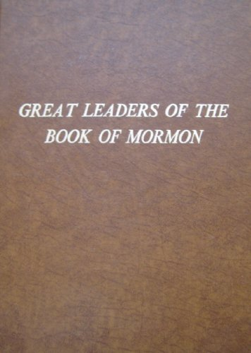 9780686217183: Great leaders of the Book of Mormon