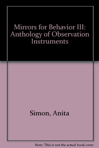 9780686218340: Mirrors for Behavior III: Anthology of Observation Instruments