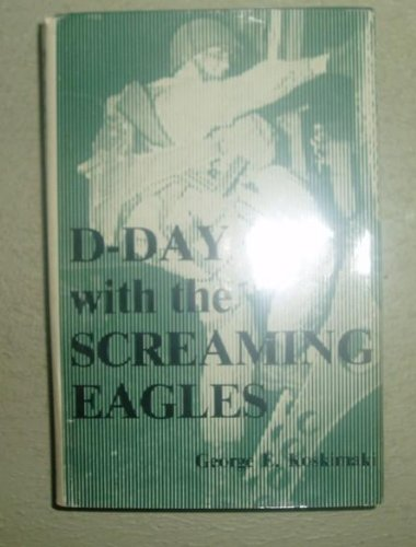 9780686227847: D-Day With the Screaming Eagles