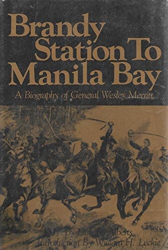Brandy Station to Manila Bay: Alberts , Don E.