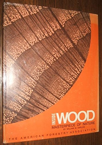 9780686267324: Inside Wood: Masterpiece of Nature