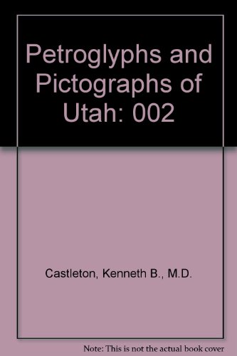 9780686269762: Petroglyphs and Pictographs of Utah