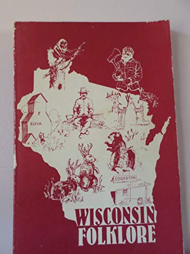 9780686273042: Wisconsin Folklore