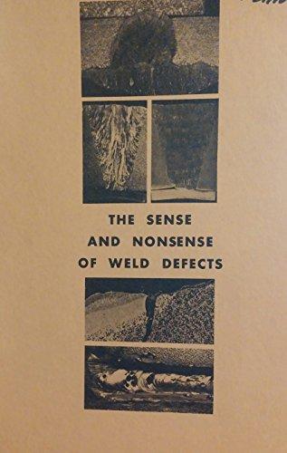 9780686289050: Sense and Nonsense of Weld Defects (Monticello Books)