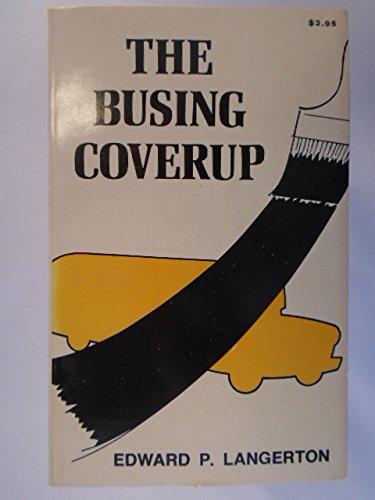 Busing Coverup: Edward Langerton