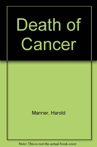 9780686297956: Death of Cancer