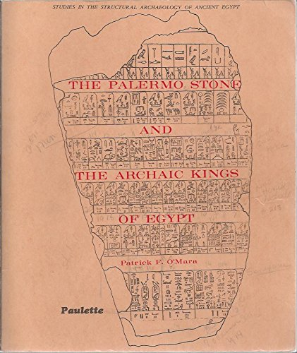 9780686302490: Palermo Stone and the Archaic Kings of Egypt
