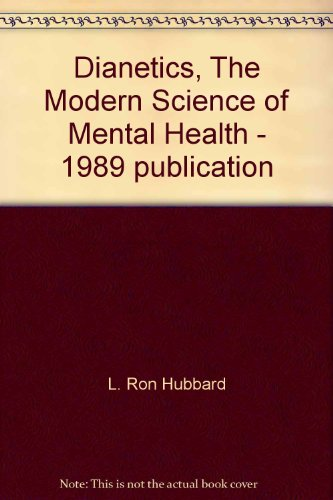 9780686307761: Dianetics, The Modern Science of Mental Health - 1989 publication
