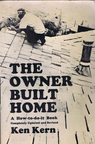 9780686312208: The Owner-Built Home