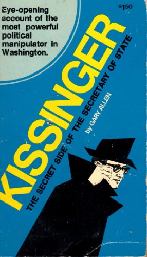9780686313113: Kissinger: The Secret Side of the Secretary of State