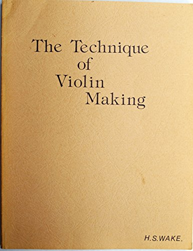 9780686314288: Technique of Violin Making