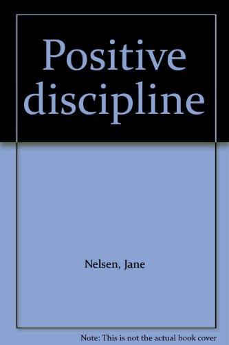 9780686328322: Positive discipline