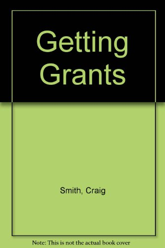 9780686388906: Getting Grants