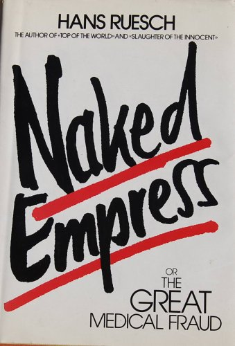 9780686402336: Naked Empress or the Great Medical Fraud
