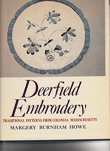 9780686403821: Deerfield Embroidery