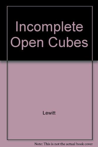 Incomplete Open Cubes: Lewitt
