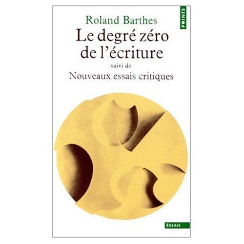 9780686539315: Le Degre Zero De L'Ecriture (French Edition)
