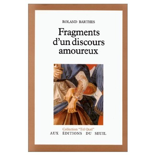 9780686539360: Fragments D'UN Discours Amoureux