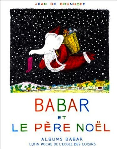 9780686541240: Babar et Le pere Noel \ Babar and Santa Claus (French Edition)