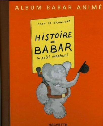 9780686541295: Histoire de Babar le Petit Elephant (French Edition)