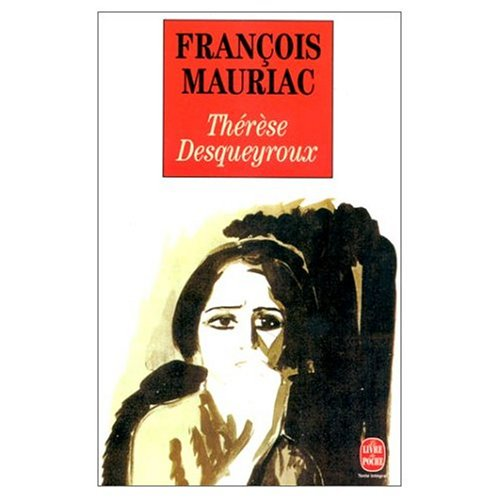 9780686554790: Therese Desqueyroux (in French)