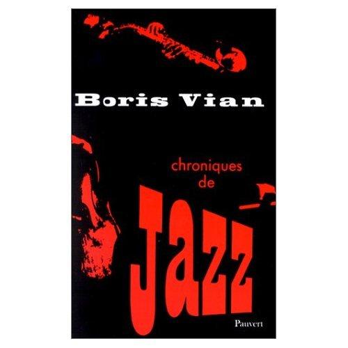 9780686556886: Chroniques de Jazz