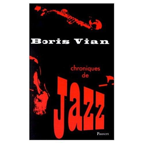 9780686556893: Chroniques de jazz.