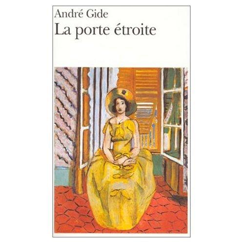 LA Porte Etroite (French Edition): Andre Gide