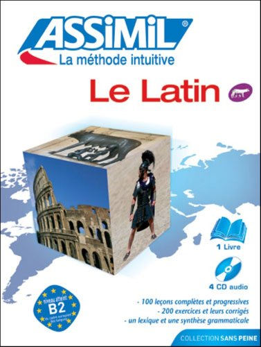 9780686560906: Assimil Language Courses: Le Latin sans Peine: Latin for French Speakers (book and 3 Audio Compact Discs) (French and Latin Edition)