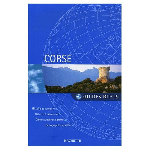 9780686564010: Guide Bleu Corse (Corsica) in French (French Edition)