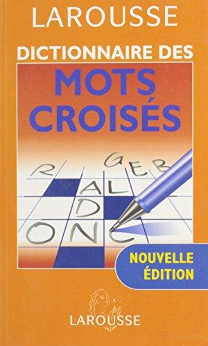 Dictionnaire Complet des Mots Croises