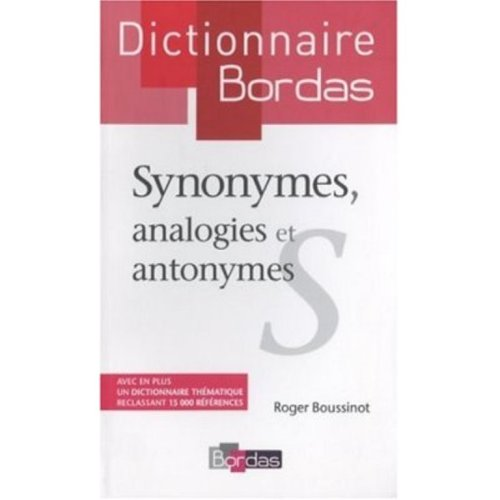 9780686568803: Dictionnaire Bordas des Synonymes Analogies Antonymes (French Edition)