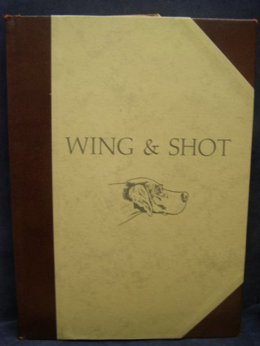 9780686652977: Wing and Shot