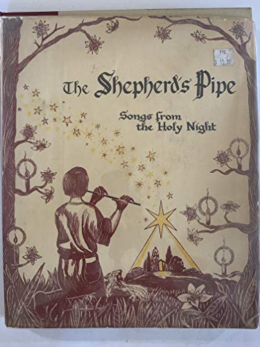 Shepherds Pipe Songs from the Holy Night: Gick, George J.