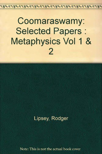 9780686680048: Coomaraswamy: Selected Papers : Metaphysics Vol 1 & 2