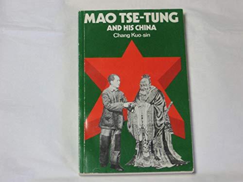 9780686717782: Mao Tse-Tung and His China