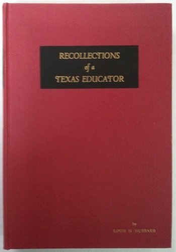 9780686724582: Recollections of a Texas Educator