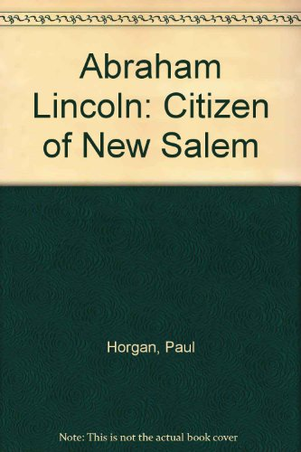 9780686744870: Abraham Lincoln: Citizen of New Salem