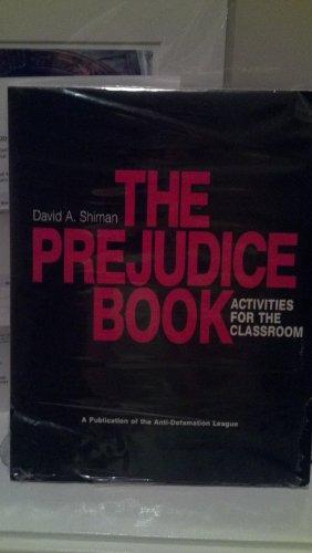 9780686748724: Prejudice Book: Activities for the Classroom