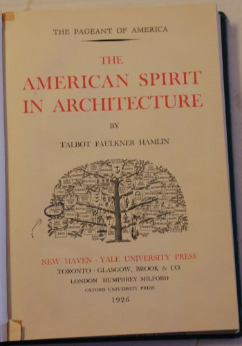 9780686834656: The Pageant of America: American Spirit in Architecture