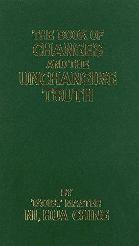 9780686845829: The book of changes and the unchanging truth =: Tʻien ti pu i chih ching
