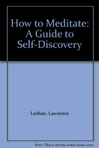 9780686923527: How to Meditate: A Guide to Self-Discovery